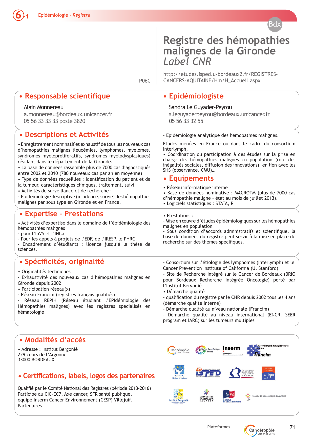 neoplazii - Traducere în franceză - exemple în română | Reverso Context