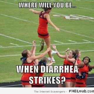 diarrhea jokes)