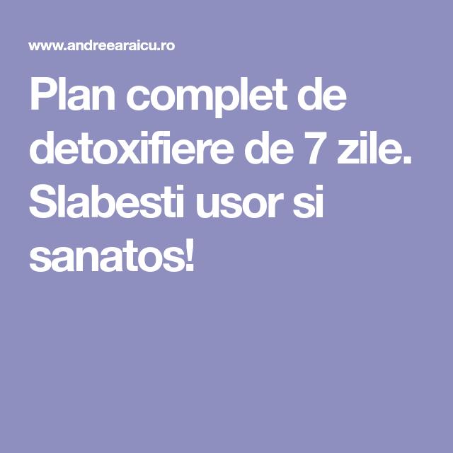 detoxifiere in 7 zile