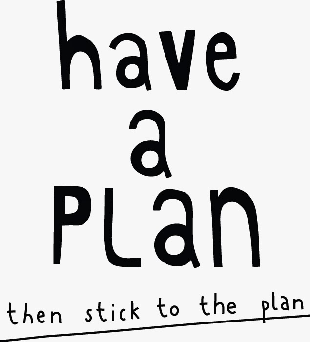 to stick to a plan