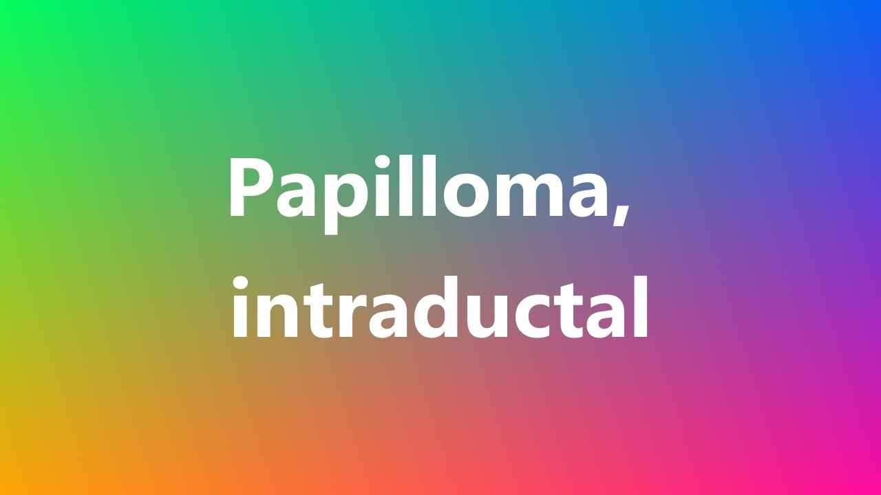 define papilloma in medical terms