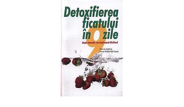 detoxifierea ficatului in 9 zile)