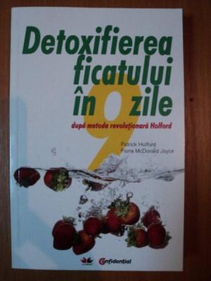 detoxifierea ficatului in 9 zile dupa metoda revolutionara holford
