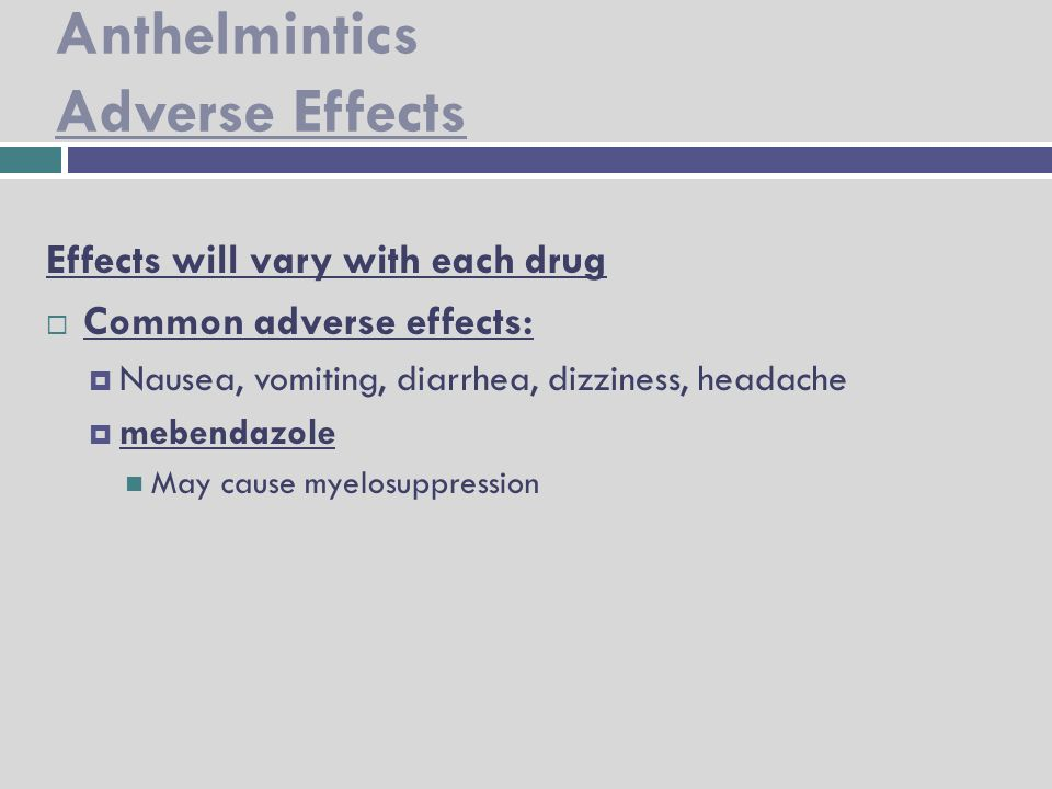 anthelmintic drugs indication