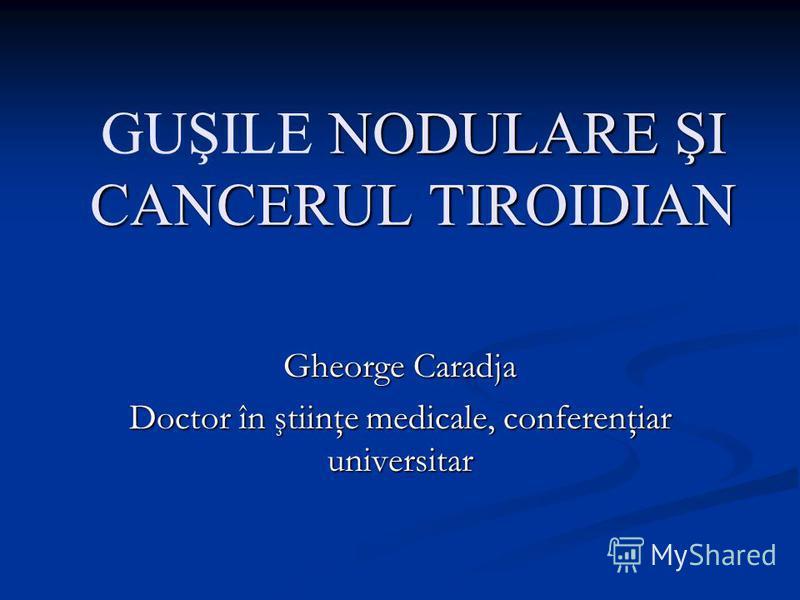 Cancerul tiroidian at Carol Davila university of Medicine and Pharmacy of Bucharest - StudyBlue