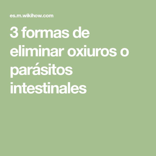 lombrices intestinales oxiuros