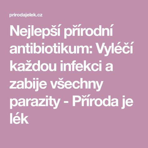 co zabije parazity v tele